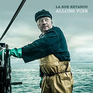 """Album """"Allons voir"""" - La Rue Ketanou"""