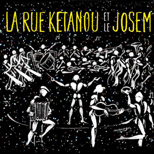 Pochette CD La rue Ketanou et le Josem