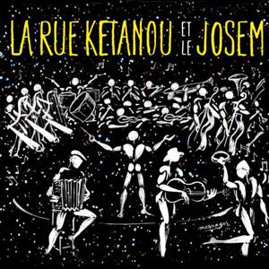 La Rue Ketanou et le Josem - Full Album